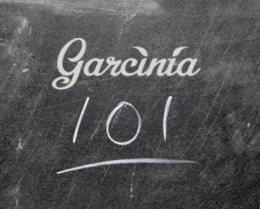 Garcinia Cambogia 101