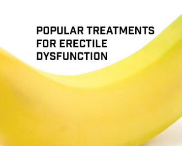 Popular Treatments for Erectile Dysfunction