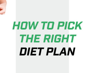 how to pick the right diet plan