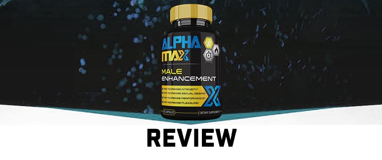 Alpha Max Male Enhancement Review
