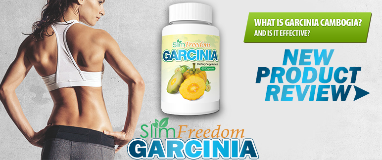 Slim Freedom Garcinia - New Weight Loss Supplement ...