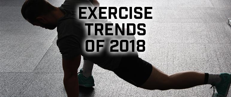 Exercise Trends of 2018