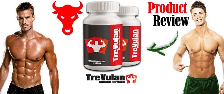 TreVulan Muscle Formula Review