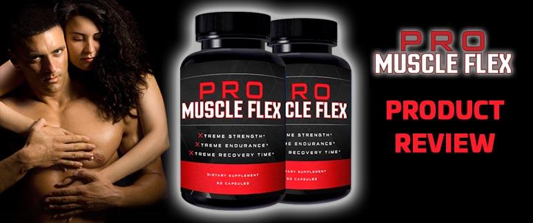 Pro Muscle Flex Review