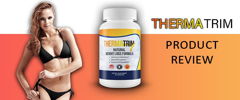 Therma Trim Diet Pills Review