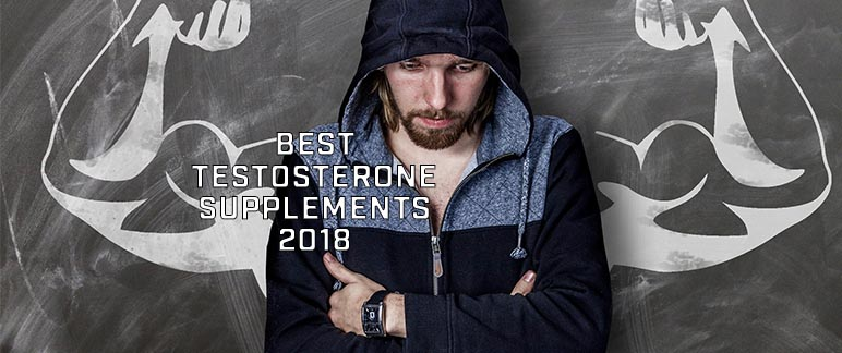 Best Testosterone Supplements 2018