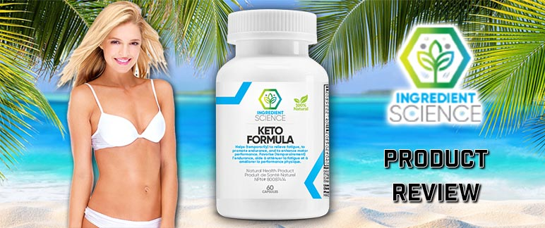 Ingredient Science Keto Formula Review
